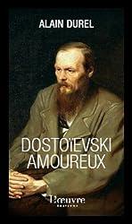 Dostoïevski amoureux