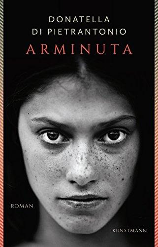 Buchseite und Rezensionen zu 'Arminuta' von Donatella Di Pietrantonio
