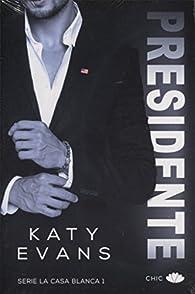 Presidente par Katy Evans