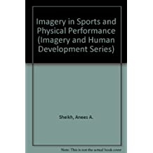 Imagery in Sports and Physical Performance