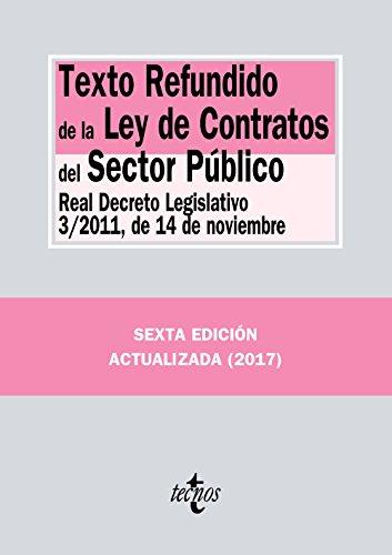 Texto refundido de la Ley de contratos del sector público : Real Decreto Legislativo 3-2011, de 14 de noviembre