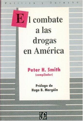 El combate a las drogas en America