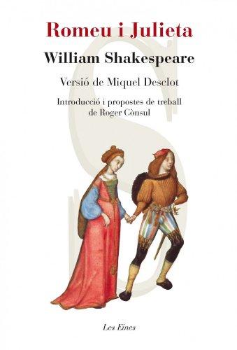 Romeu I Julieta (+ Recurs Digital) (LES EINES)