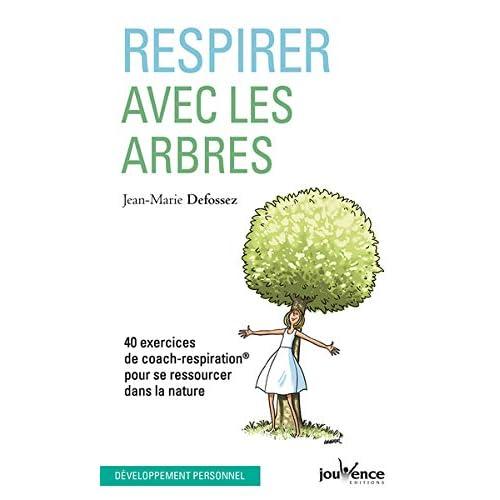 Respirer avec les arbres : Se ressourcer en se reliant à la nature