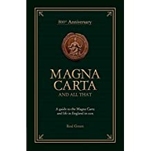 Magna Carta and All That
