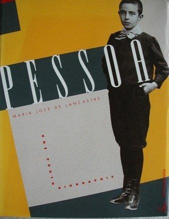 Pessoa, une photobiographie