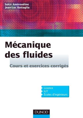 Mcanique des fluides - Cours et exercices corrigs
