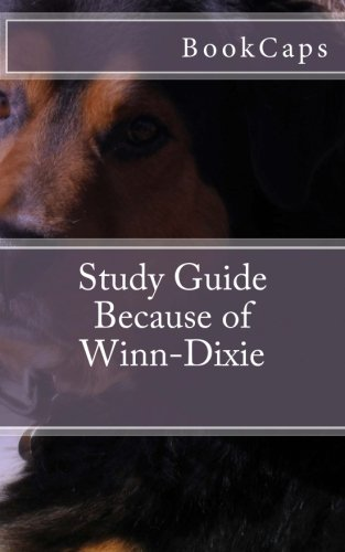 because-of-winn-dixie-a-bookcaps-study-guide