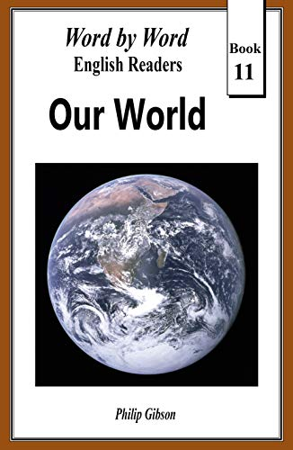 Our World: The Story of Life on Earth (Word by Word English ...
