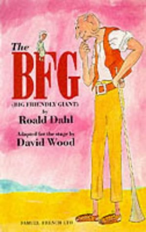 The BFG (Big Friendly Giant) (Acting Edition S.)
