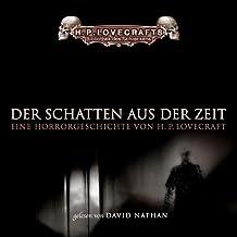 Der Schatten aus der Zeit: ungekürzte Lesung