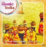 Folk Music of India - Uttar Pradesh