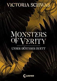 Monsters Of Verity 2 - Unser Düsteres Duett: Dark Urban Fantasy por Victoria Schwab