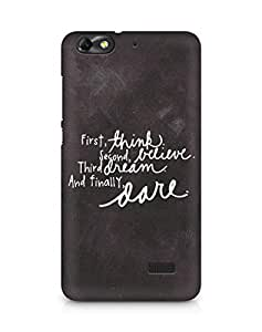 AMEZ think belive dream dare Back Cover For Huawei Honor 4C