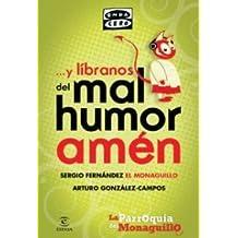 Y líbranos del mal humor, amén: La parroquia del Monaguillo (FUERA DE COLECCIÓN Y ONE SHOT)