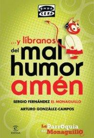 Y líbranos del mal humor, amén: La parroquia del Monaguillo (FUERA DE COLECCIÓN Y ONE SHOT) por Sergio Fernández «El Monaguillo»