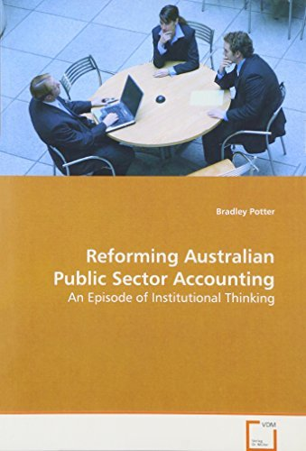 Reforming Australian Public Sector Accounting by Bradley Potter (2008-09-30)