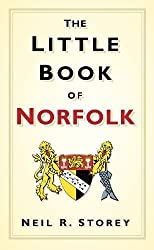 The Little Book of Norfolk (Little Book Of... (History Press))
