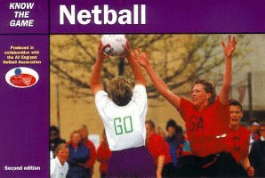 Netball (Know the Game) por All England Netball Association