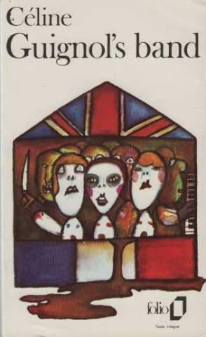 Guignol's band I et II par Louis-Ferdinand Céline