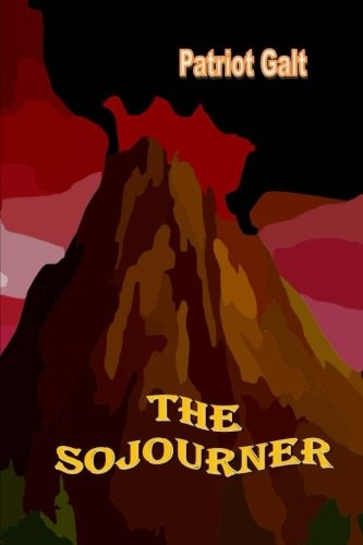 The Sojourner: Volume 1 (The Second Greatest Story Ever Told)