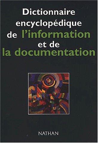 Dictionnaire encyclopédique de l'information et de la documentation