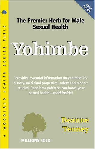 Yohimbe (The Woodland Health Ser)