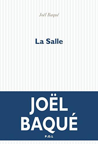 La Salle (FICTION) par Joël Baqué