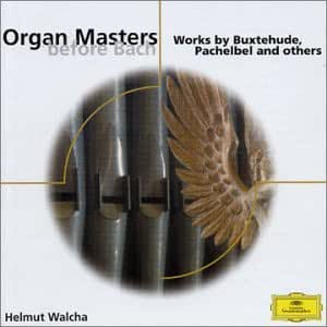 Organ Masters Before Bach