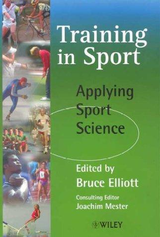 Training in Sport: Applying Sport Science