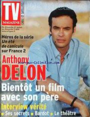TV MAGAZINE - ANTHONY DELON - BIENTOT UN FILM AVEC SON PERE - SES SECRETS - BARDOT - LE THEATRE.