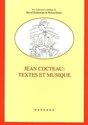 Jean Cocteau : Textes et musique