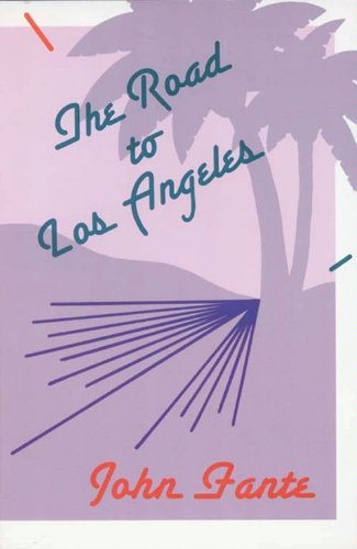 The road to los angeles ebook john fante amazon kindle shop the road to los angeles von fante john fandeluxe Ebook collections