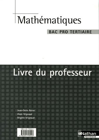 Mathématiques Bac Pro Tertiaire : Livre du professeur