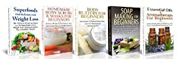 ESSENTIAL OILS BOX SET #13:Superfoods Kickstart Weight Loss + Essential Oils & Aromatherapy for Beginners + Body Butters for Beginners + Soap Making for ... (Natural Remedies) (English Edition) par [P, Lindsey]