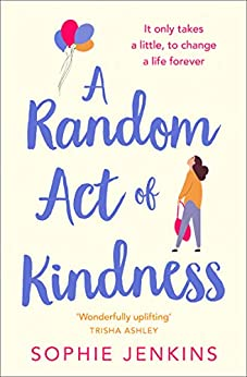 A Random Act of Kindness by [Jenkins, Sophie]
