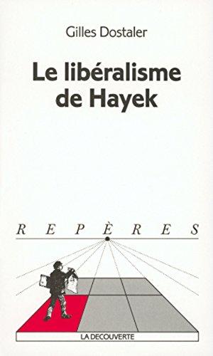 Le libralisme de Hayek