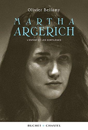 Martha Argerich: L'enfant et les sor...