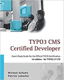 Amazon. Fr typo3 cms certified developer: the ideal study guide.