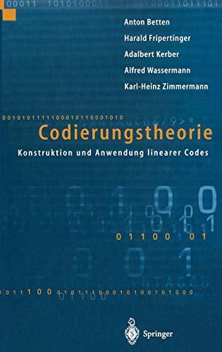 Codierungstheorie: Konstruktion und Anwendung linearer Codes