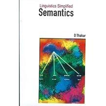 Linguistics Simplified: Semantics