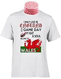 WELSH RUGBY TEE SHIRT, I May Live In England but on Matchday My Heart And Soul Belong to the Welsh Rugby. Fantastic gift for fans of Welsh Rugby (SML)