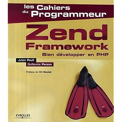 Zend Framework : Bien développer en PHP