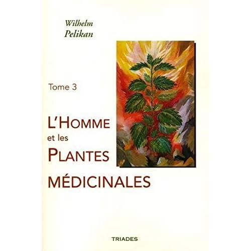 L'homme et les plantes médicinales, volume 3