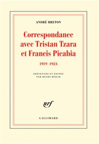 Correspondance avec Tristan Tzara et Fra...