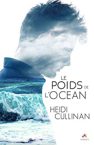Le poids de l'océan par [Cullinan, Heidi]