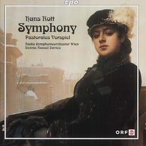 Rott: Symphony / Pastoral Overture