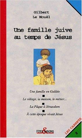Une Famille juive au temps de Jésus