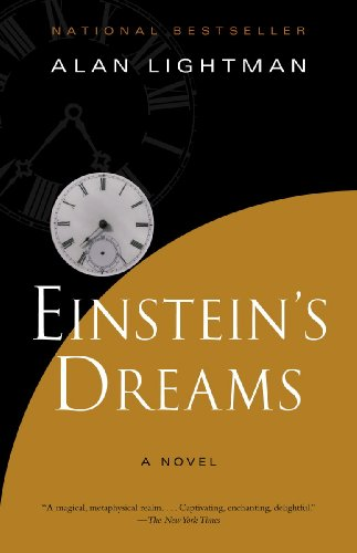Einstein's Dreams (Vintage Contemporaries) (Club Science Creation)