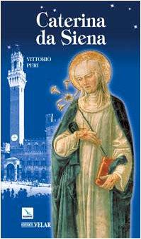 Caterina da Siena (Biografie) por Vittorio Peri
